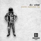 Santa Apolonia - Single by DJ Vibe