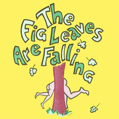 The Fig Leaves Are Falling - Broadway Musical by Allan Sherman