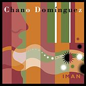 Play & Download Iman by Chano Dominguez | Napster