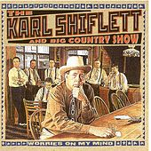 Play & Download Worries On My Mind by The Karl Shiflett & Big... | Napster