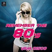 Remember The 80's Viva Disco by Various Artists