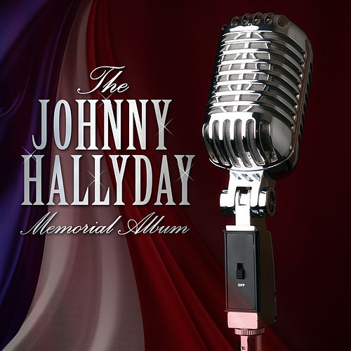 The Johnny Hallyday Memorial Album de Johnny Hallyday