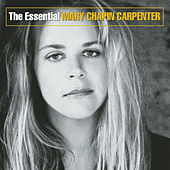 Play & Download The Essential Mary Chapin Carpenter by Mary Chapin Carpenter | Napster