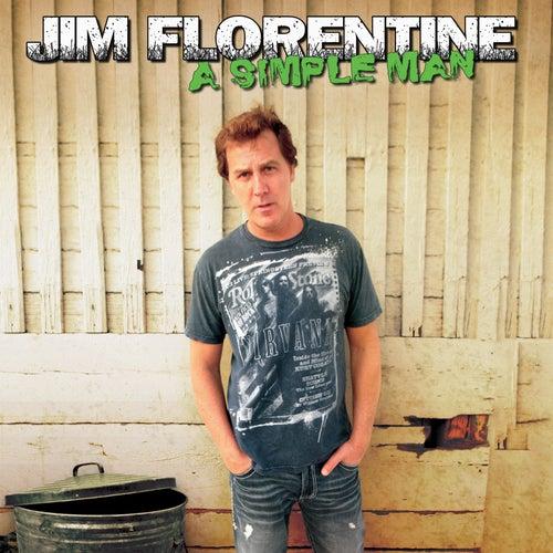 A Simple Man by Jim Florentine