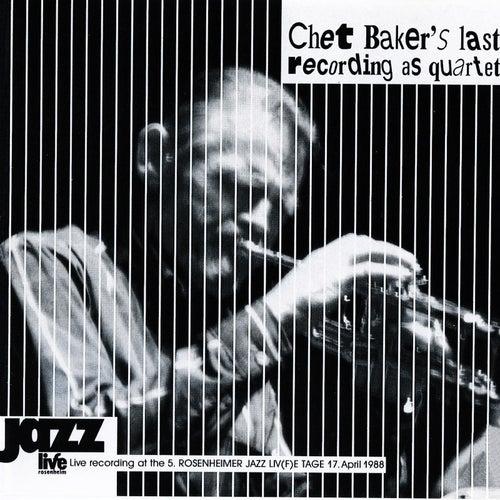 Chet Baker's Last Recording as Quartet de Chet Baker