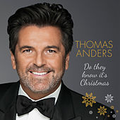Do They Know It's Christmas von Thomas Anders