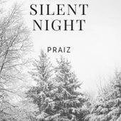 Silent Night by Praiz'