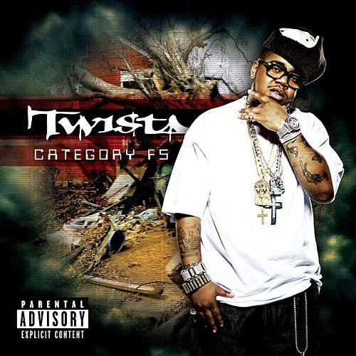 Play & Download Category F5 (Explicit) by Twista | Napster