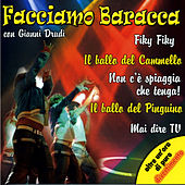 Play & Download Facciamo Baracca by Various Artists | Napster