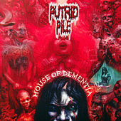 Play & Download House of Dementia by Putrid Pile | Napster