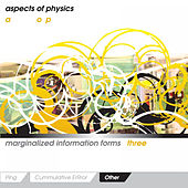 Play & Download Marginalized Information Forms 3: Other by Aspects Of Physics | Napster