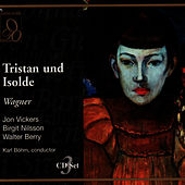 Wagner: Tristan und Isolde by Jon Vickers