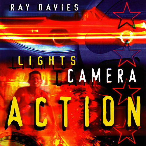 Play & Download Lights, Camera, Action by Ray Davies | Napster