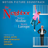 The Neighbor (Music From The Motion Picture) by Various Artists