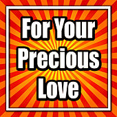 Play & Download For Your Precious Love by Frankie Avalon | Napster