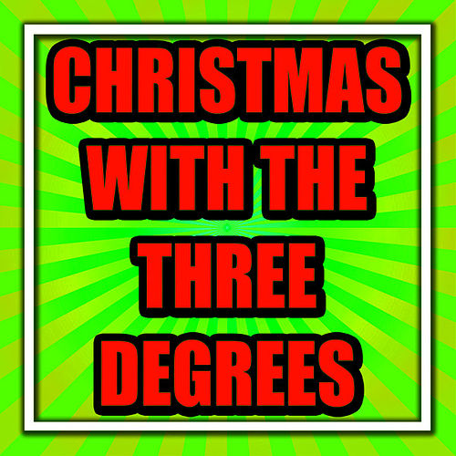 Play & Download Christmas With the Three Degrees by The Three Degrees | Napster