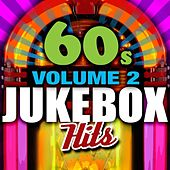 Play & Download 60's Jukebox Hits - Vol. 2 by Various Artists | Napster