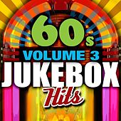 Play & Download 60's Jukebox Hits - Vol. 3 by Various Artists | Napster