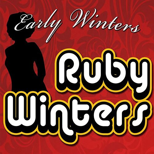 Play & Download Early Winters by Ruby Winters | Napster