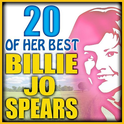 Play & Download 20 Of Her Best by Billie Jo Spears | Napster