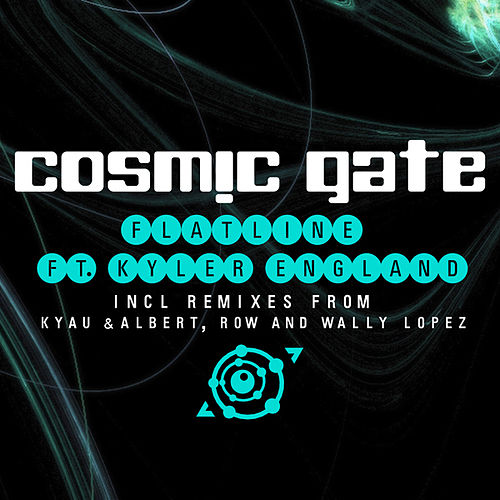 Play & Download Flatline by Cosmic Gate | Napster
