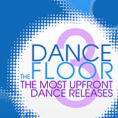 Play & Download The Dance Floor, Vol. 3 by Various Artists | Napster
