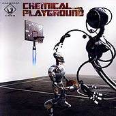 Play & Download Chemical PlayGround by Various Artists | Napster