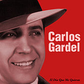 Play & Download El Cantor, El Autor by Carlos Gardel | Napster