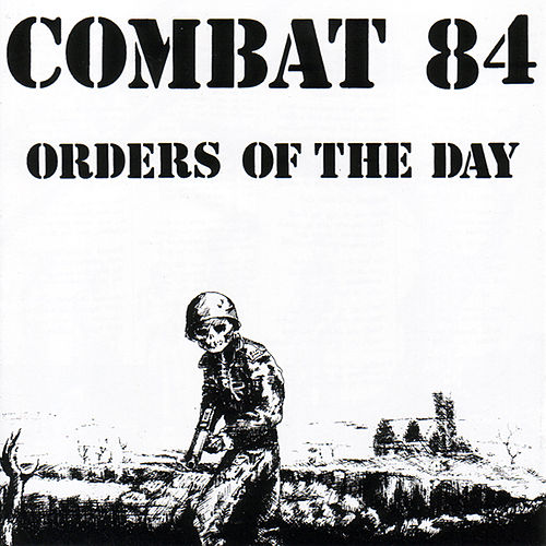 Play & Download Orders Of The Day by Combat 84 | Napster