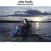 Play & Download Turas san Lochmor by Julie Fowlis | Napster