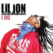 I Do by Lil Jon