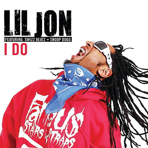 Play & Download I Do by Lil Jon | Napster