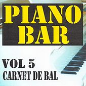 Play & Download Piano bar volume 5 - carnet de bal by Jean Paques | Napster