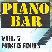 Play & Download Piano bar volume 7 - vous les femmes by Jean Paques | Napster