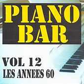 Play & Download Piano bar volume 12 - les années 60 by Jean Paques | Napster