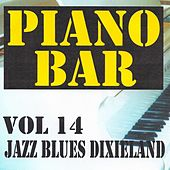 Play & Download Piano bar volume 14 - jazz blues et dixieland by Jean Paques | Napster