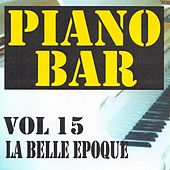 Play & Download Piano bar volume 15 - la belle epoque by Jean Paques | Napster