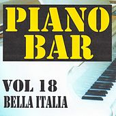 Play & Download Piano bar volume 18 - bella italia by Jean Paques | Napster