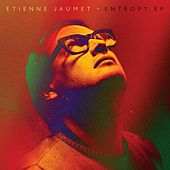 Play & Download Entropy ep by Etienne Jaumet | Napster