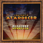 Play & Download Encontré by Conjunto Atardecer | Napster