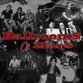 Ballrooms of Mars by Ballrooms of Mars