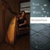 Trail Of White von Eryn Jones Fuson