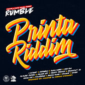 Printa Riddim by Rumble