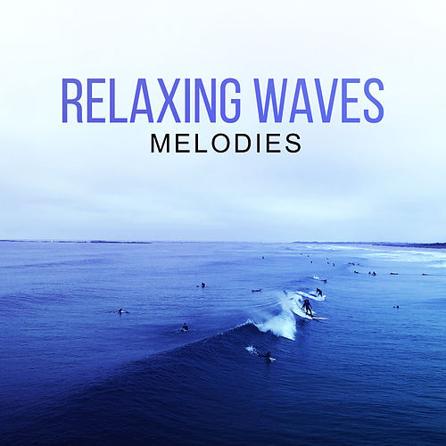 Relaxing Waves Melodies de The Rest