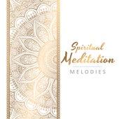 Spiritual Meditation Melodies by The Buddha Lounge Ensemble