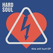 This Will Hurt - EP by Hardsoul