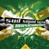 Musica musica di Sud Sound System