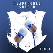 Headphones Shield by Rubix