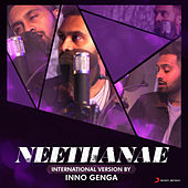Neethanae (International Version by Inno Genga) [From