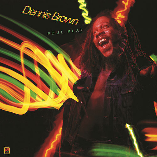 Foul Play by Dennis Brown